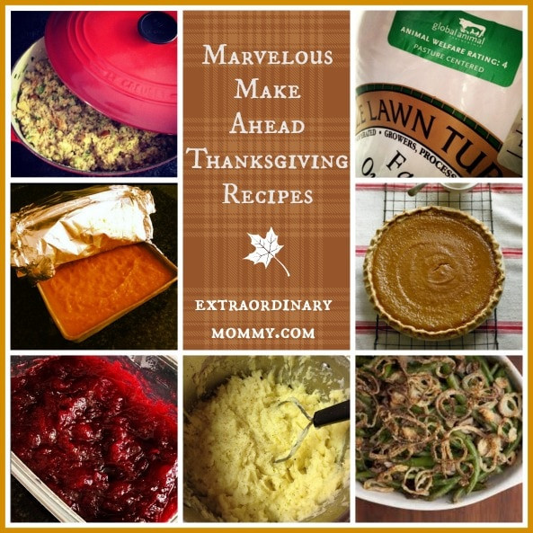 Make Ahead Thanksgiving Desserts  Make Ahead Thanksgiving Recipes Pretty Extraordinary