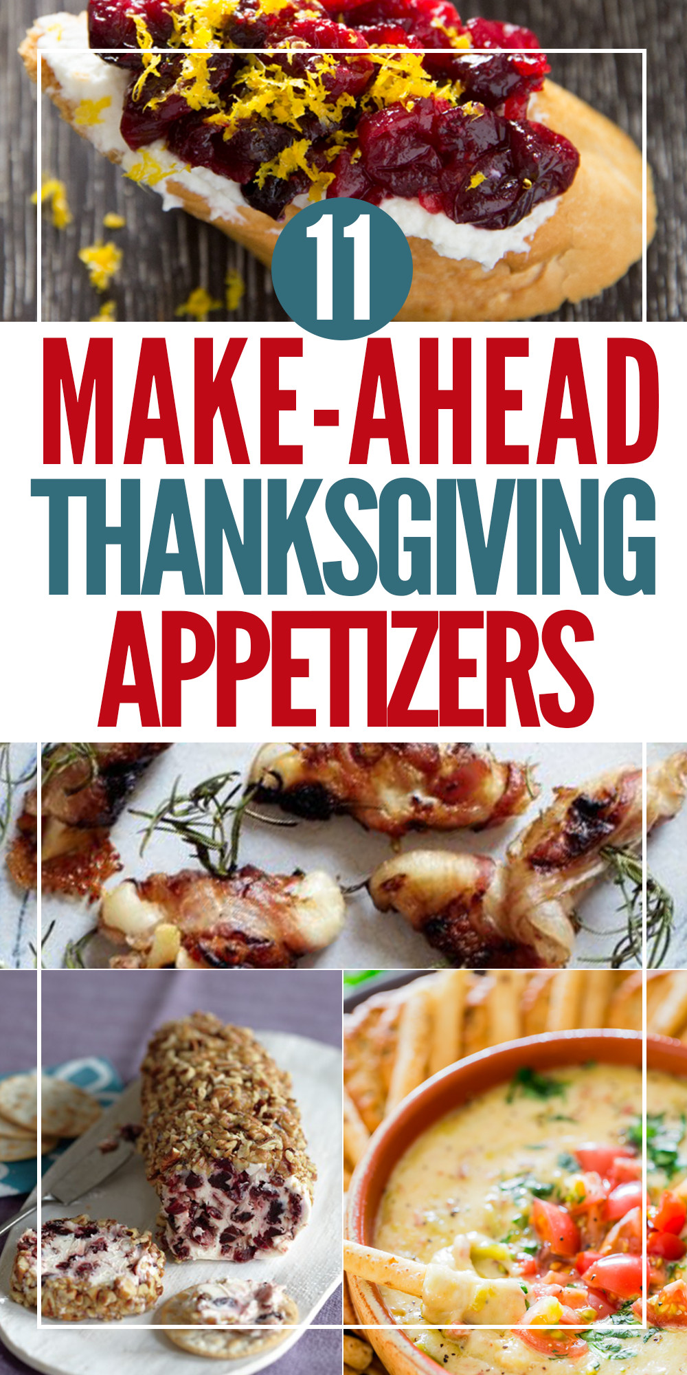 Make Ahead Thanksgiving  11 easy and delicious make ahead Thanksgiving appetizers