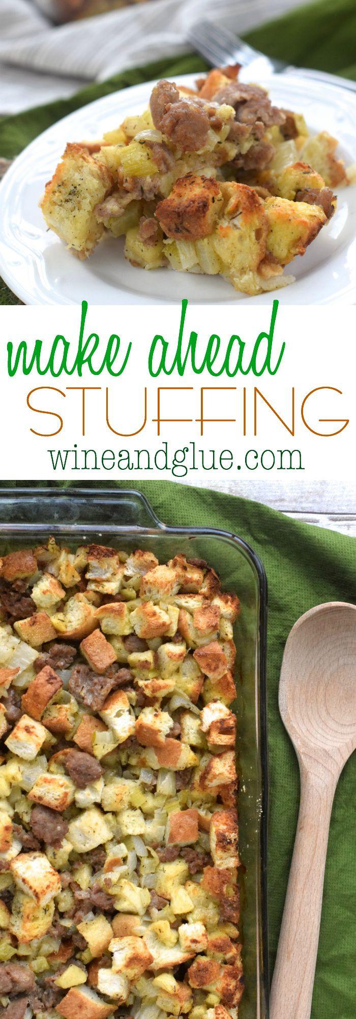 Make Ahead Thanksgiving  Make Ahead Stuffing Recipe