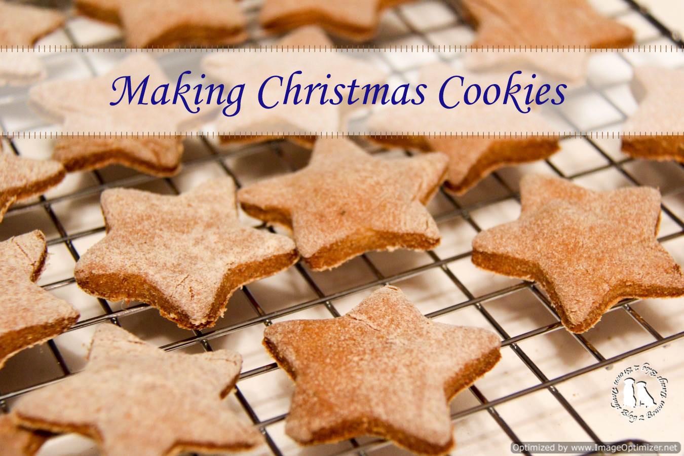 Making Christmas Cookies  Making Christmas Cookies 2 Brown Dawgs Blog