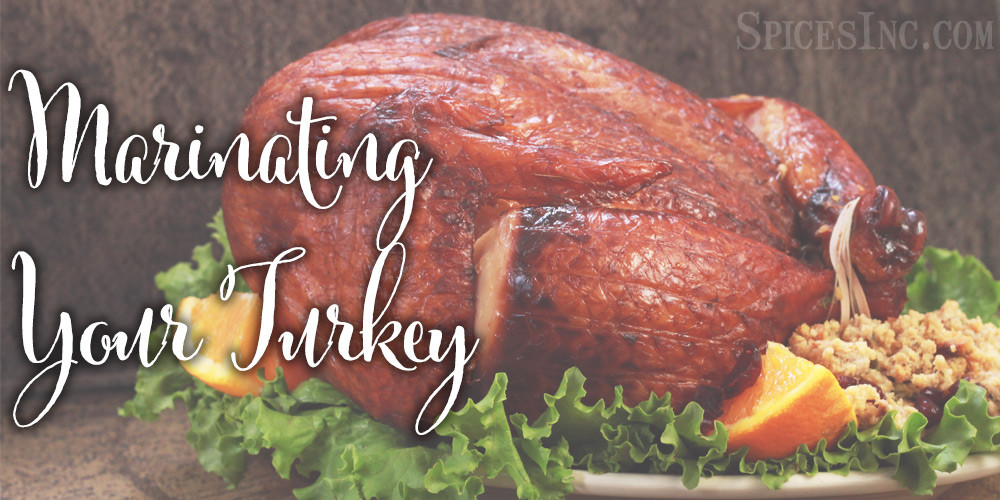Marinating Thanksgiving Turkey  The Secret to Marinating Your Turkey