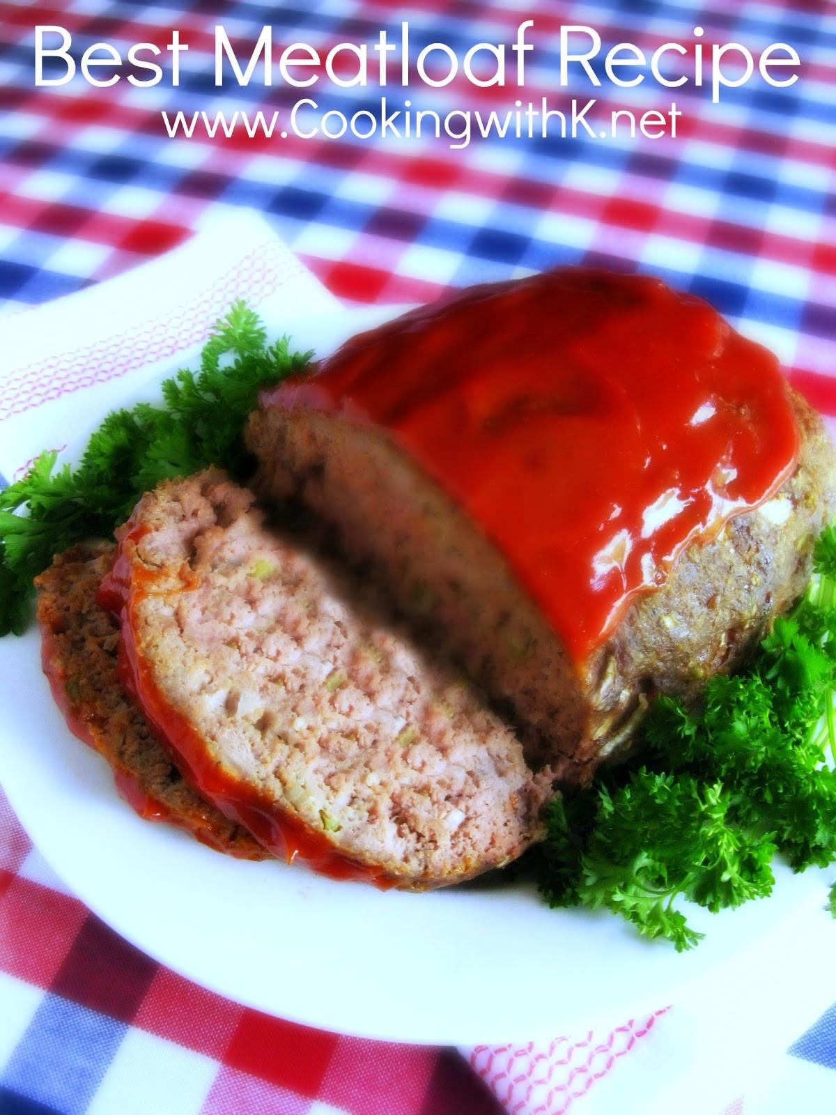 Meatloaf Falls Apart  Cooking with K Grandmother s Old Fashioned Meatloaf
