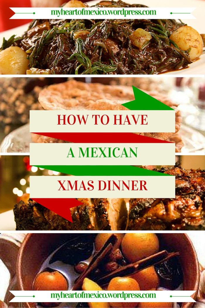 Mexican Christmas Dinners  How To Have a Festive Mexican Christmas Dinner – My Heart