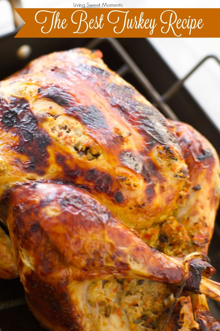 Moist Thanksgiving Turkey Recipe  The World s Best Turkey Recipe A Tutorial Living Sweet