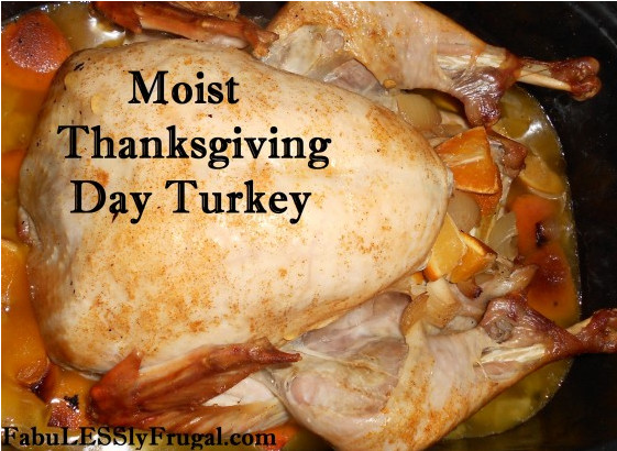 Moist Thanksgiving Turkey Recipe  Moist Thanksgiving Turkey Recipes Fabulessly Frugal