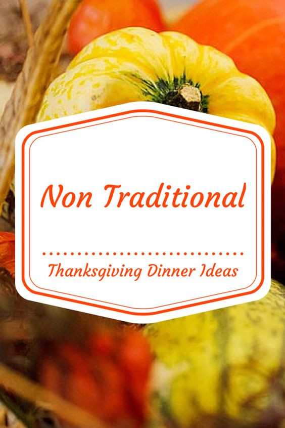 Non Turkey Thanksgiving  Traditional We and Thoughts on Pinterest
