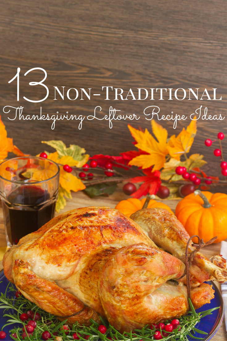 Non Turkey Thanksgiving  Non Traditional Thanksgiving Leftovers Recipe Ideas