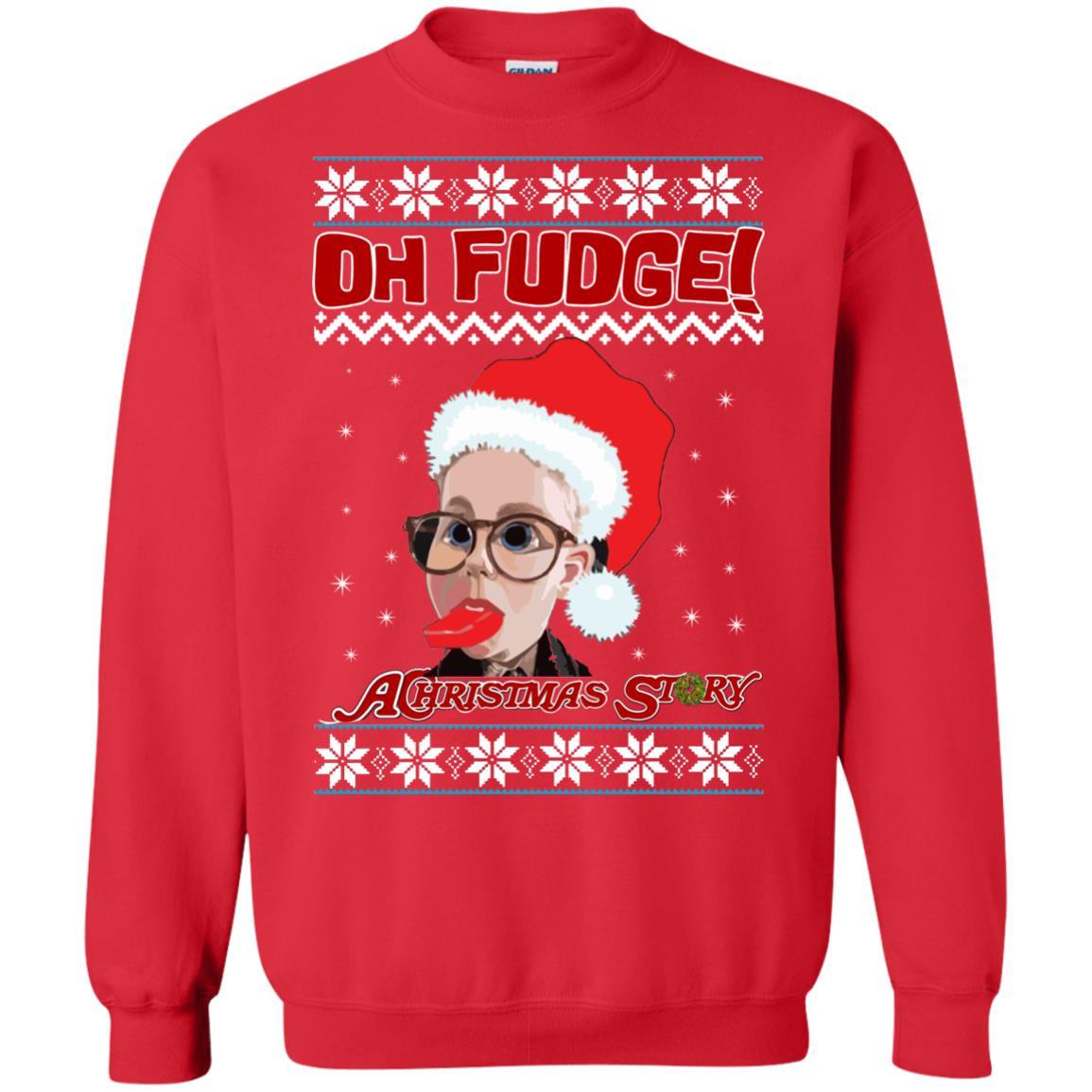 Oh Fudge Christmas Story  Oh Fudge A Christmas Story Ugly Sweater Hoo Rockatee
