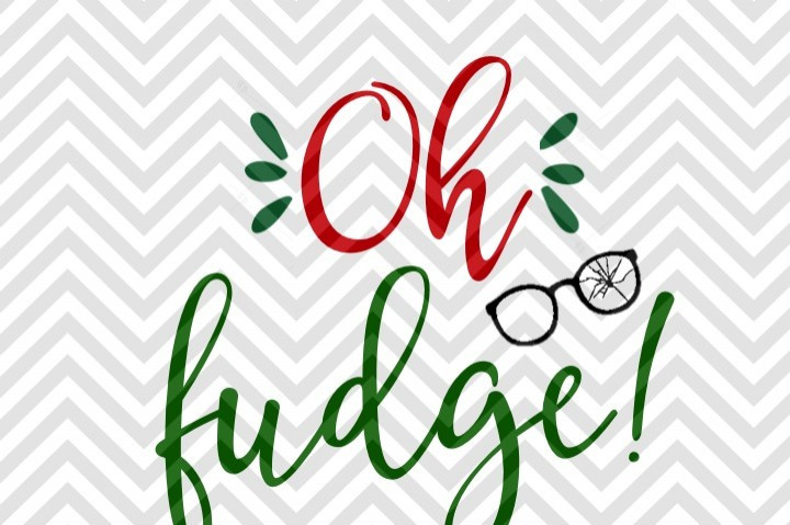 Oh Fudge Christmas Story  Oh Fudge Christmas Story Broken Glasses SVG and DXF Cut