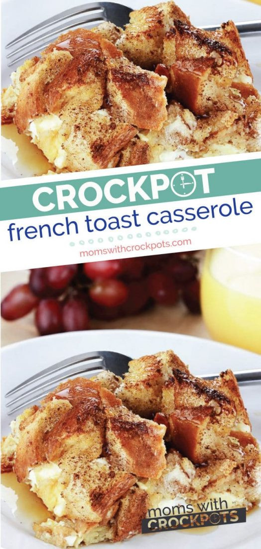 Overnight Crock Pot French Toast Great For Christmas Morning  Crockpot French Toast Casserole Recipe Moms with Crockpots