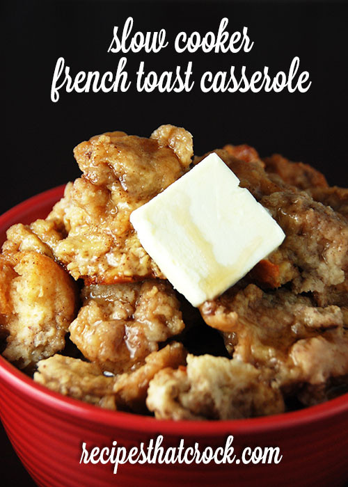 Overnight Crock Pot French Toast Great For Christmas Morning  8 Crock Pot Breakfast Casserole Recipes