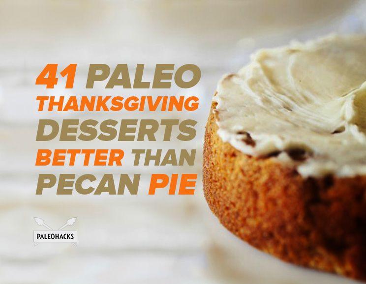 Paleo Thanksgiving Dessert  41 Paleo Thanksgiving Desserts Better Than Pecan Pie
