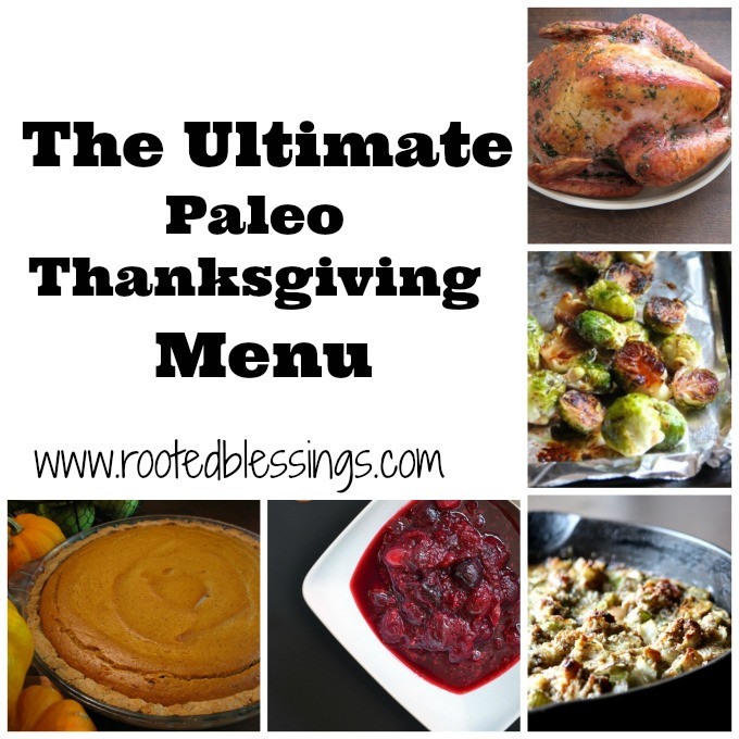 Paleo Thanksgiving Menu  The Ultimate Paleo Thanksgiving Menu Rooted Blessings