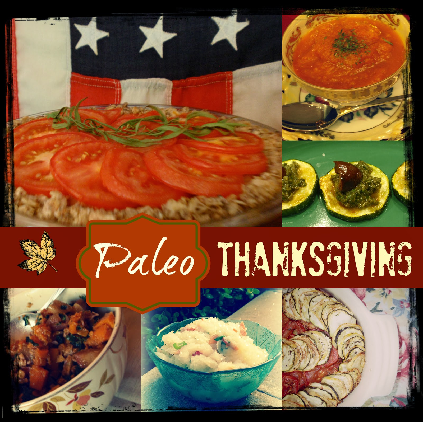 Paleo Thanksgiving Menu  on the titles of the dishes to jump to the recipes