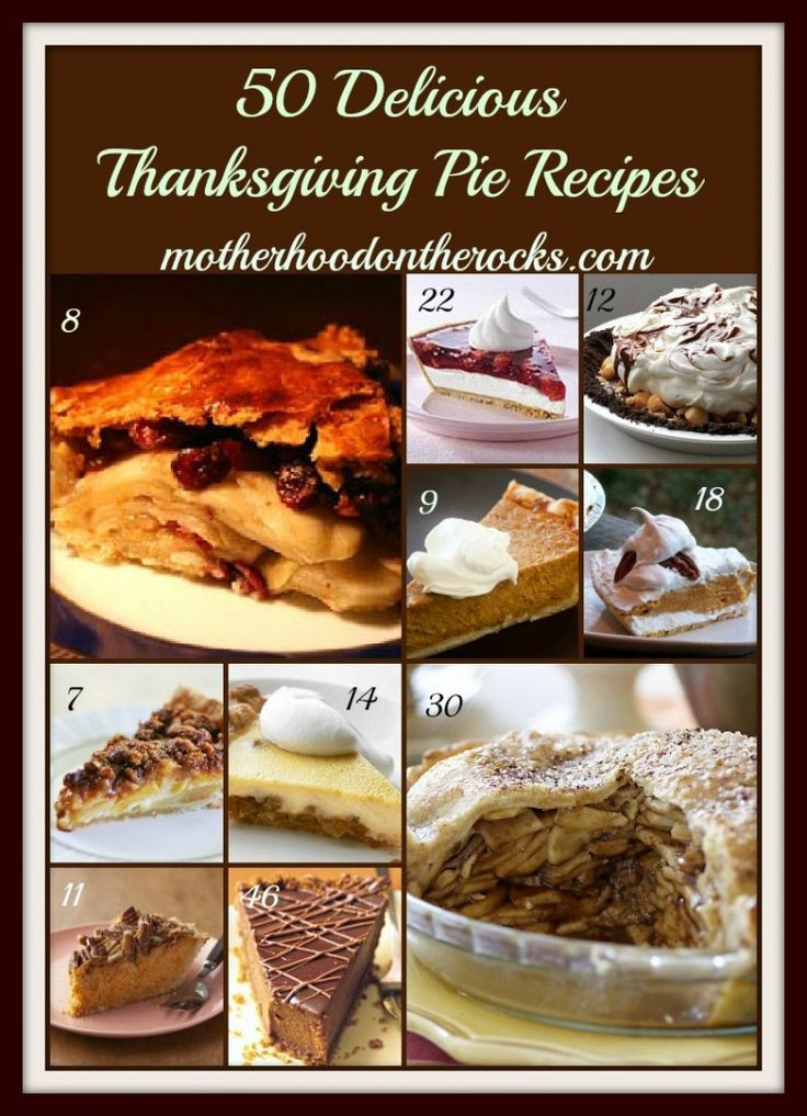Pie Recipes For Thanksgiving  80 best images about Thanksgiving on Pinterest