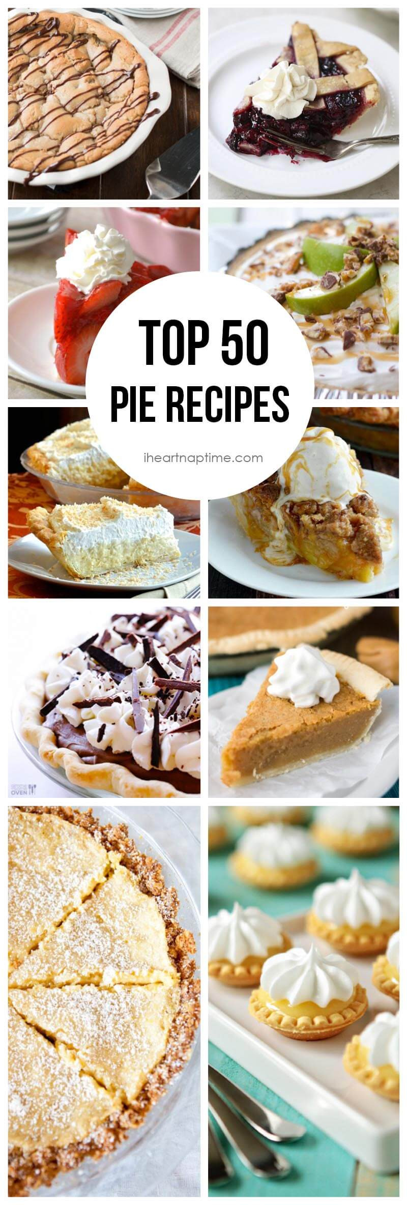 Pie Recipes For Thanksgiving  Top 50 Pie Recipes I Heart Nap Time