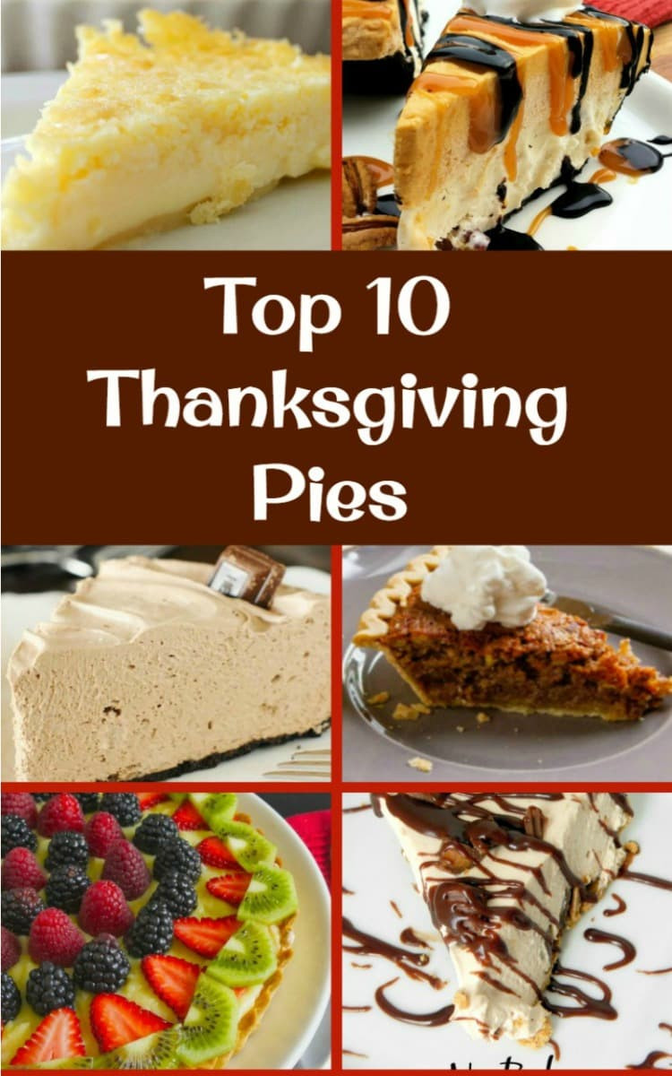 Pies For Thanksgiving  The BEST Top 10 Thanksgiving Pies