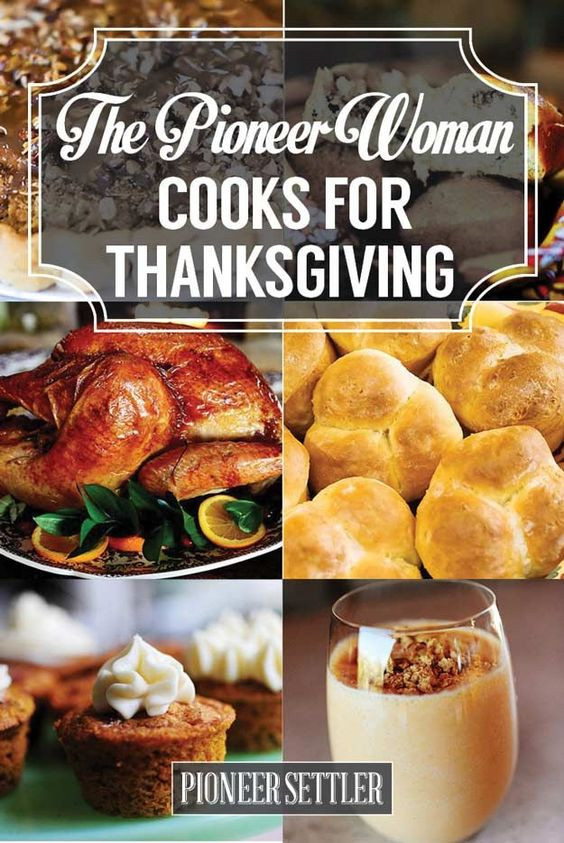 Pioneer Woman Thanksgiving Desserts  The Pioneer Woman Recipes for Thanksgiving