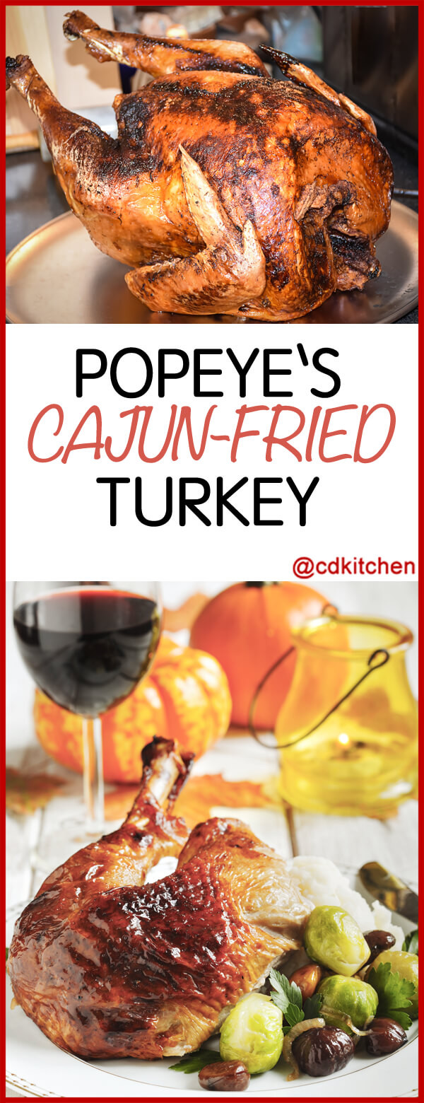 Popeyes Thanksgiving Dinner  Copycat Popeye s Cajun Fried Turkey Recipe