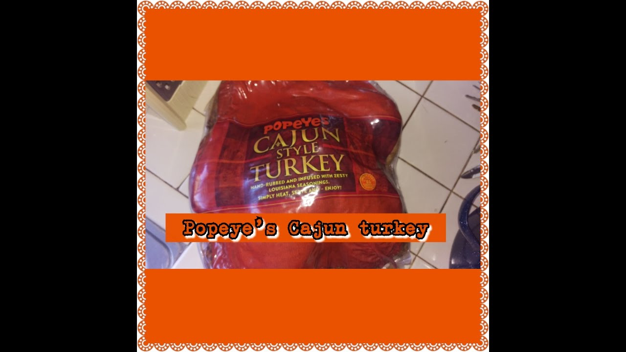 Popeyes Thanksgiving Dinner  POPEYES CAJUN TURKEY HAPPY THANKSGIVING