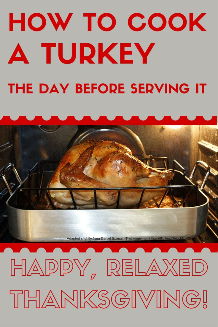 Pre Cook Turkey For Thanksgiving  Save time and stress with these directions for how to cook