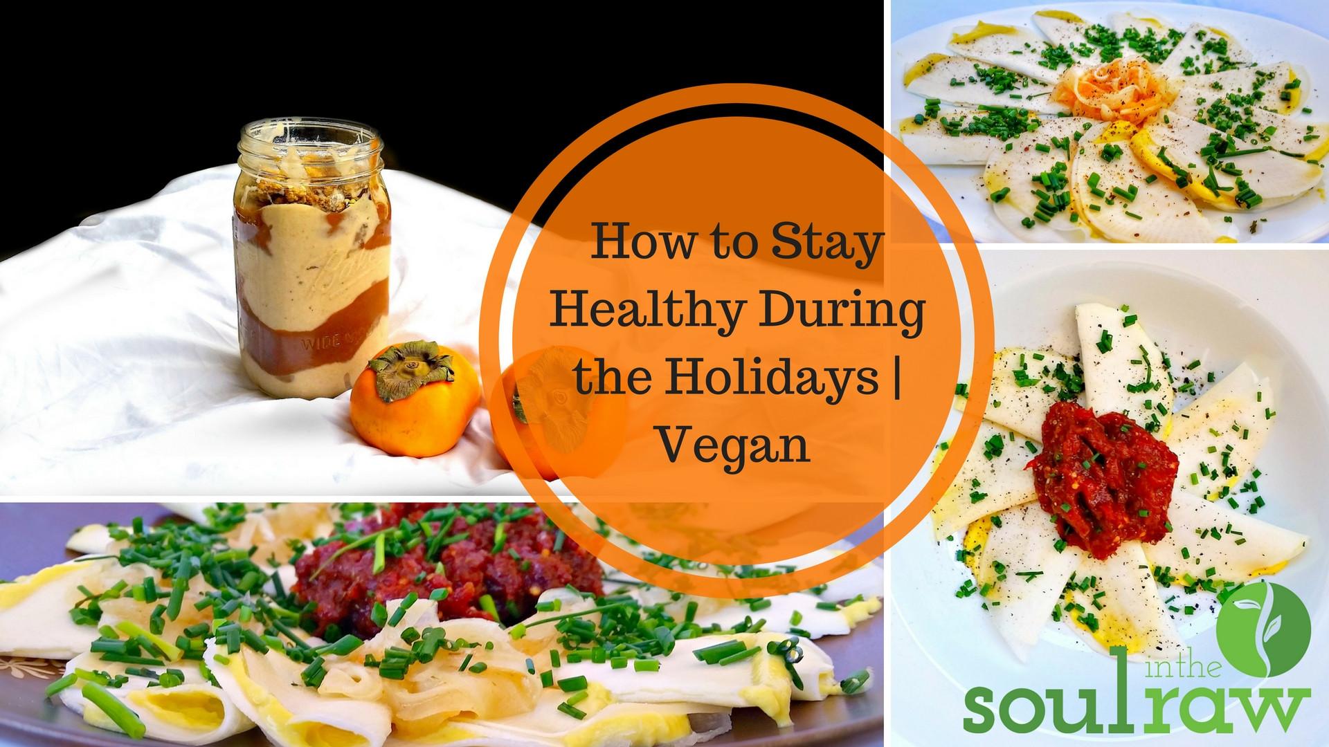 Raw Vegan Thanksgiving  Raw Vegan Thanksgiving Dinner Menu Plus Holiday Survival Tips
