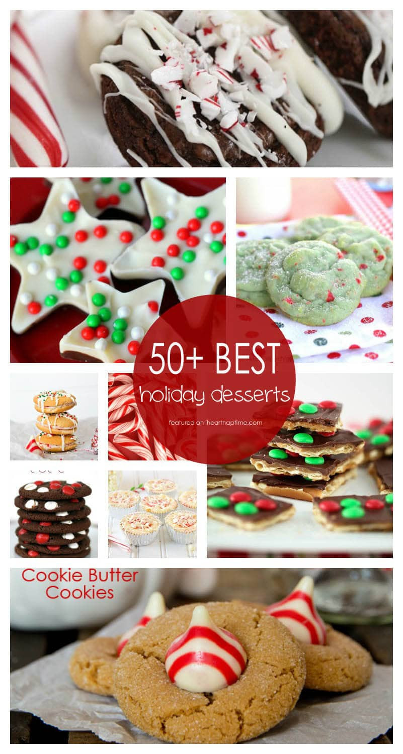 Recipe For Christmas Desserts  50 BEST Holiday Desserts I Heart Nap Time
