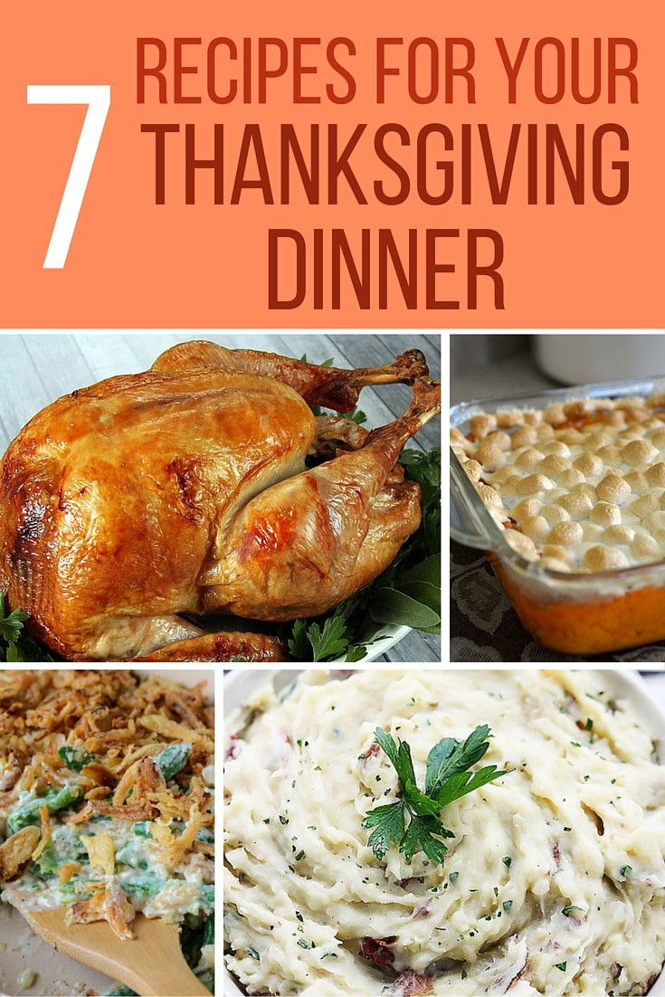 Recipes For Thanksgiving Dinner  7 Recipes for Thanksgiving Dinner