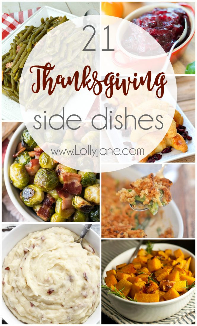 Side Dish Thanksgiving Dishes  21 Thanksgiving Side Dishes Lolly Jane