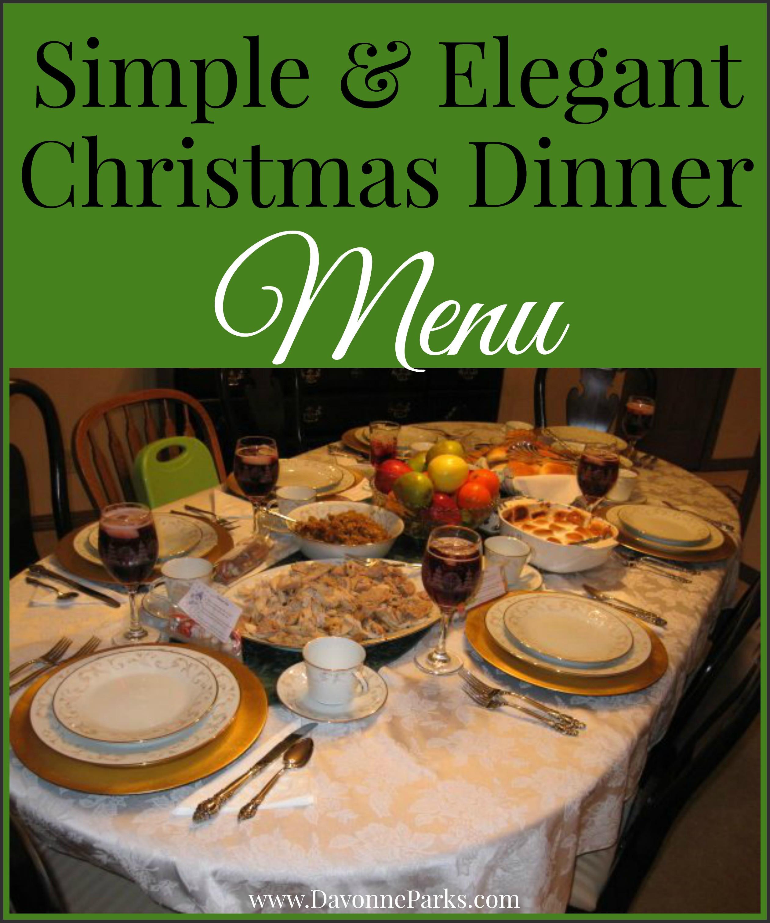 Simple Christmas Dinners  Simple & Elegant Christmas Menu