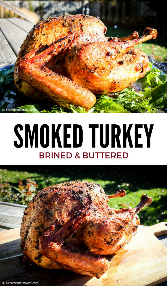 Smoked Thanksgiving Turkey  Brined and Smoked Thanksgiving Turkey 2016