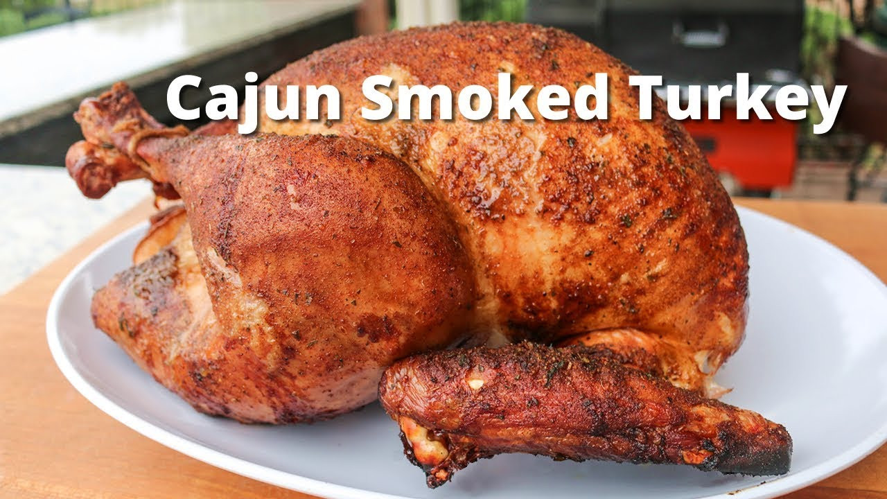 Smoked Thanksgiving Turkey Recipe  Cajun Smoked Turkey
