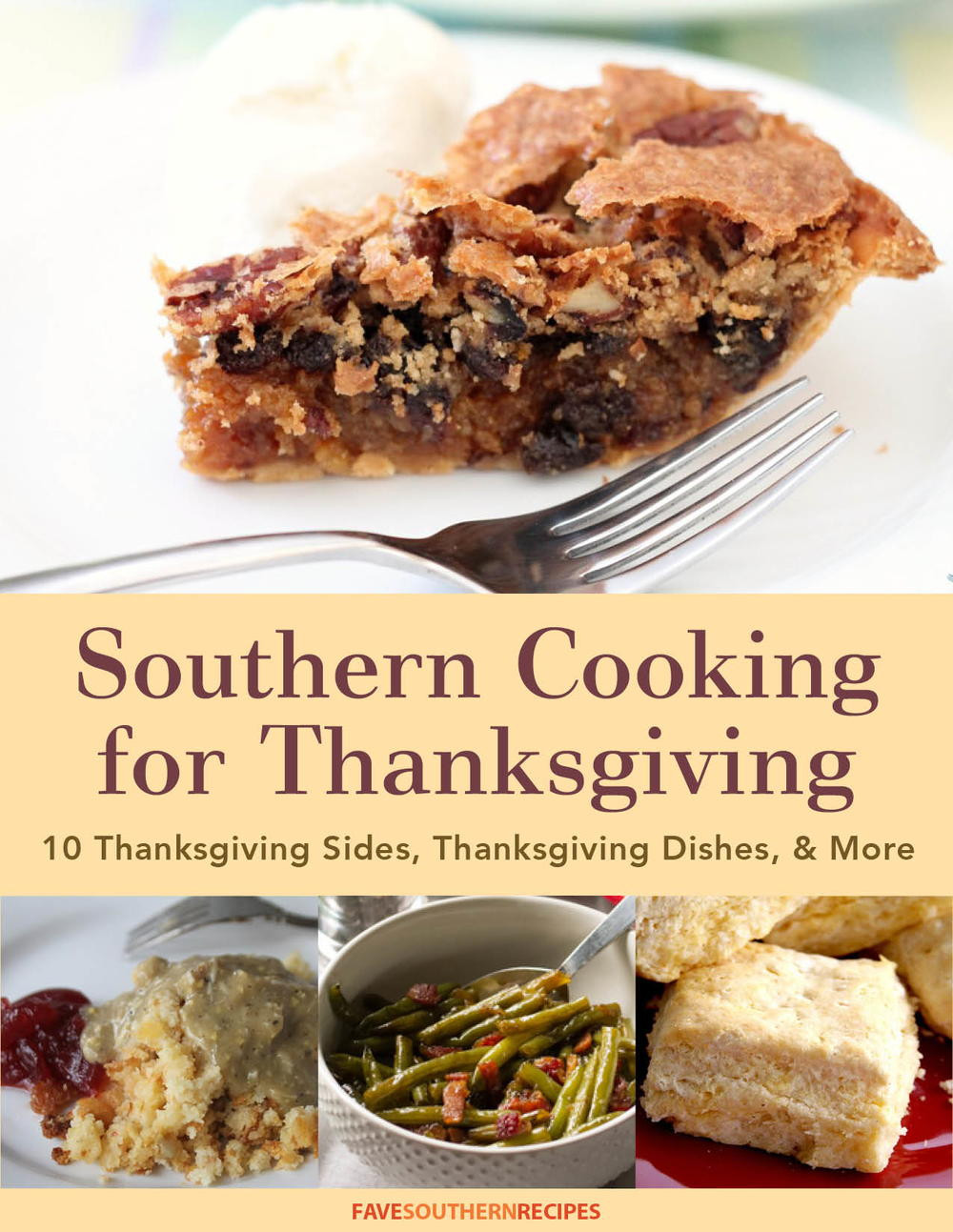 Southern Thanksgiving Desserts  Southern Cooking for Thanksgiving 10 Thanksgiving Sides