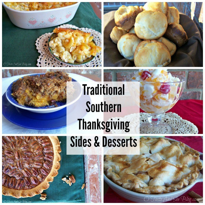 Southern Thanksgiving Desserts  O Taste and See Traditional Southern Thanksgiving Sides
