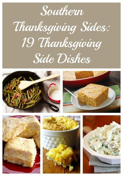 Southern Thanksgiving Side Dishes  Southern Thanksgiving Sides 19 Thanksgiving Side Dishes