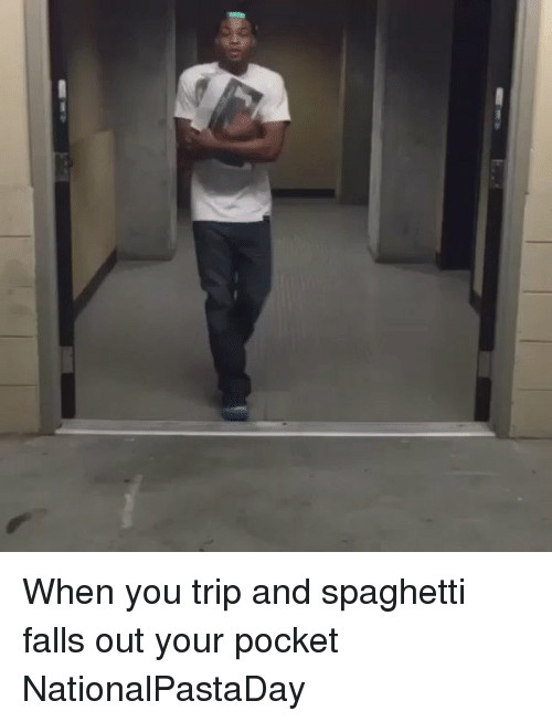 Spaghetti Falling Out Of Pocket  When Somebody Trip You in Your School and Your Spaghetti