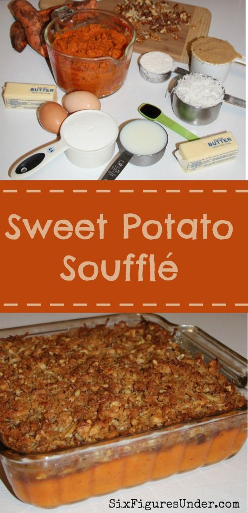 Sweet Potatoes Thanksgiving Recipe  Best 25 Sweet potato souffle ideas on Pinterest