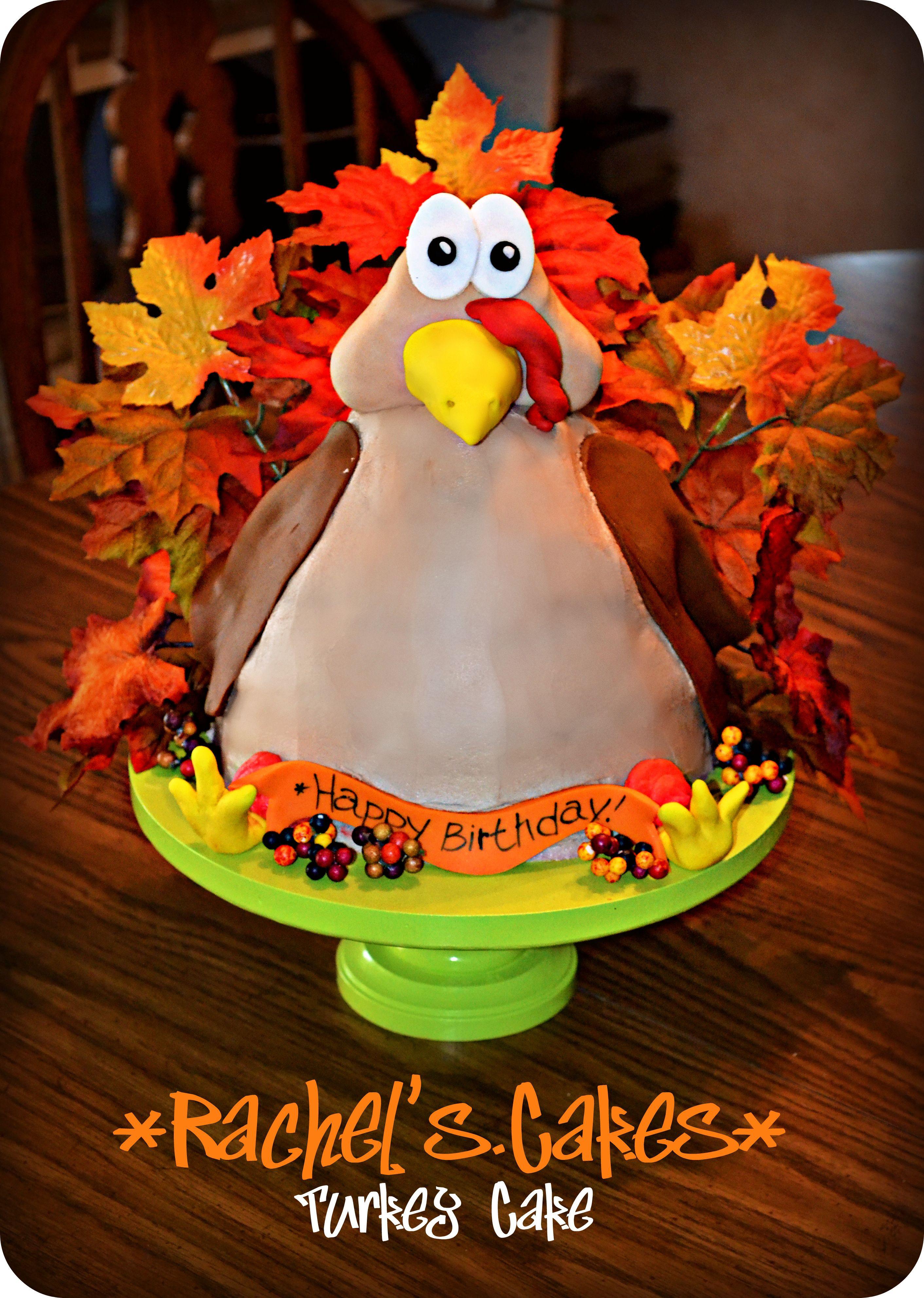 Thanksgiving Birthday Cake  Turkey Cake Perfect for November Birthdays or