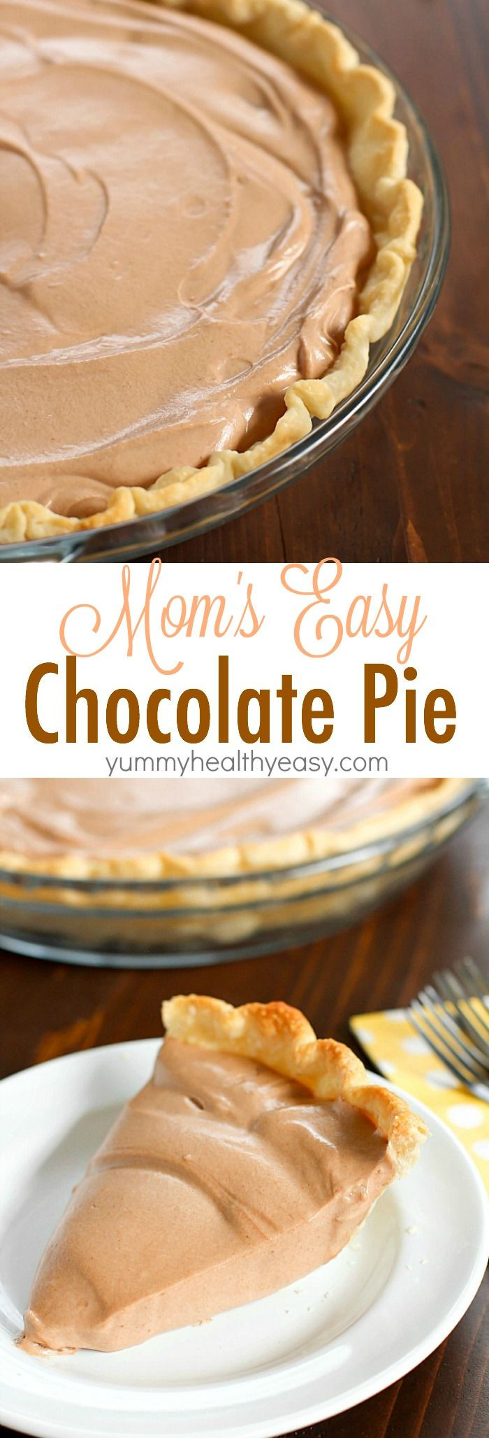 Thanksgiving Chocolate Pie  An incredibly Easy Chocolate Pie recipe that my Mom makes