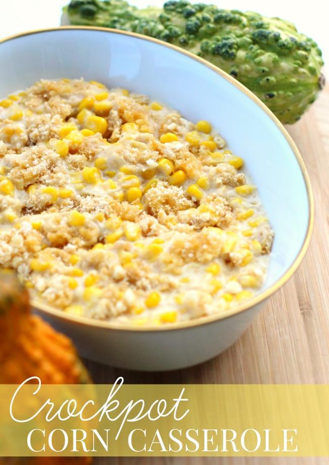 Thanksgiving Corn Recipes  Crockpot Corn Casserole Recipe Thanksgiving Prep Tips
