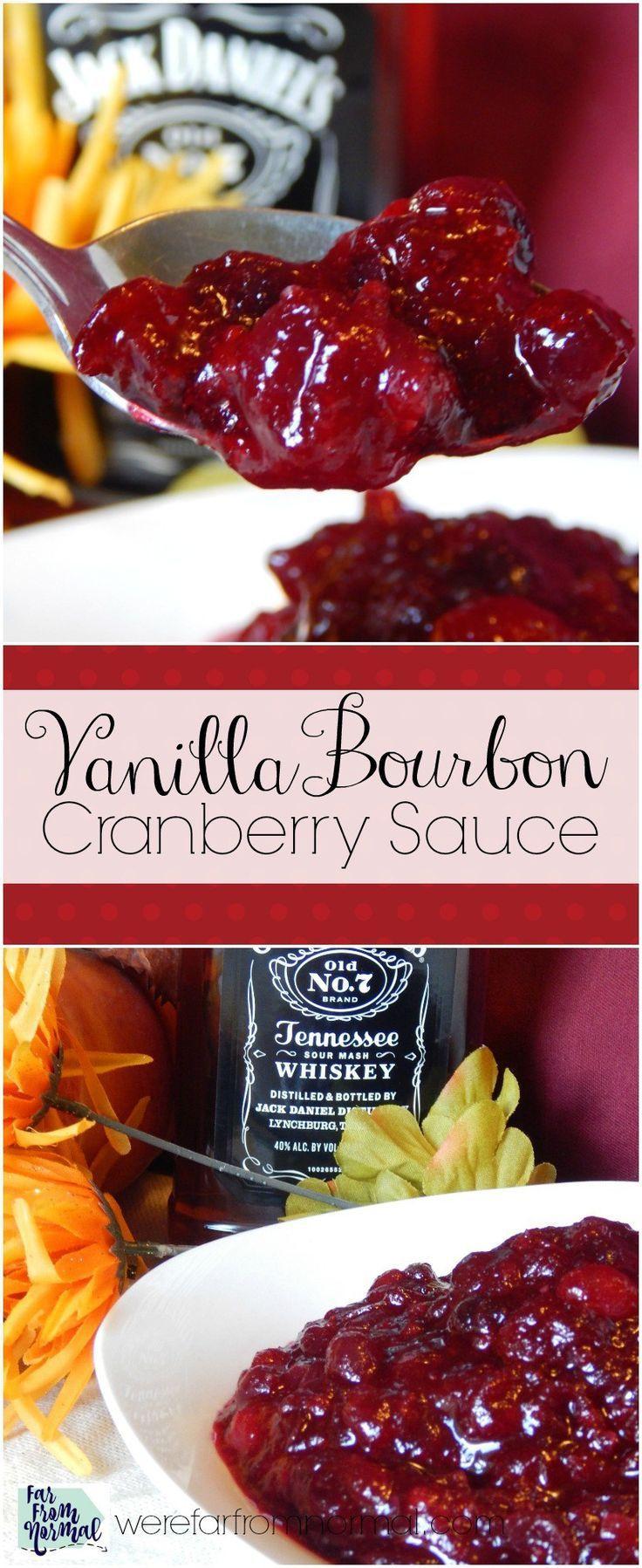 Thanksgiving Cranberry Recipes  Vanilla Bourbon Cranberry Sauce