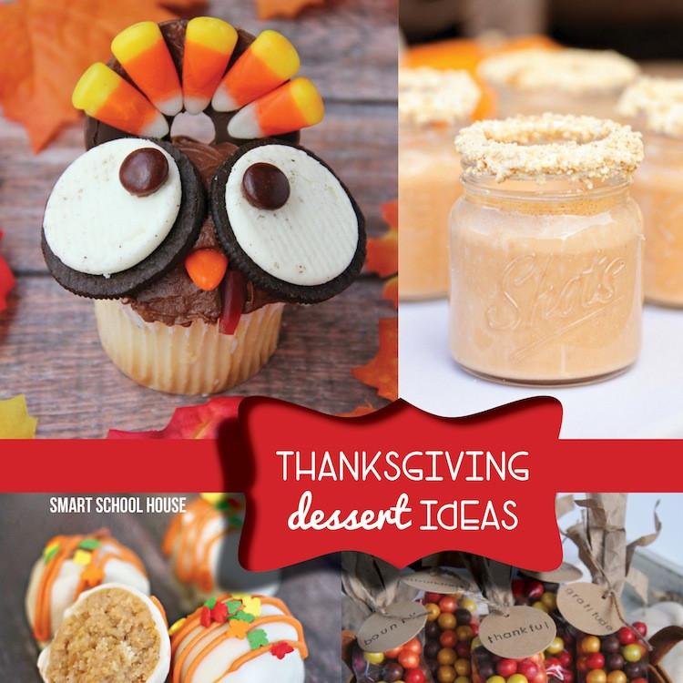 Thanksgiving Dessert Ideas  Thanksgiving Dessert Ideas