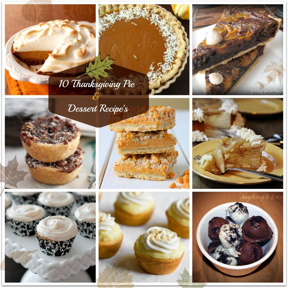 Thanksgiving Dessert Recipes  10 Thanksgiving Pie & Dessert Recipes ‹ Anything & Everything