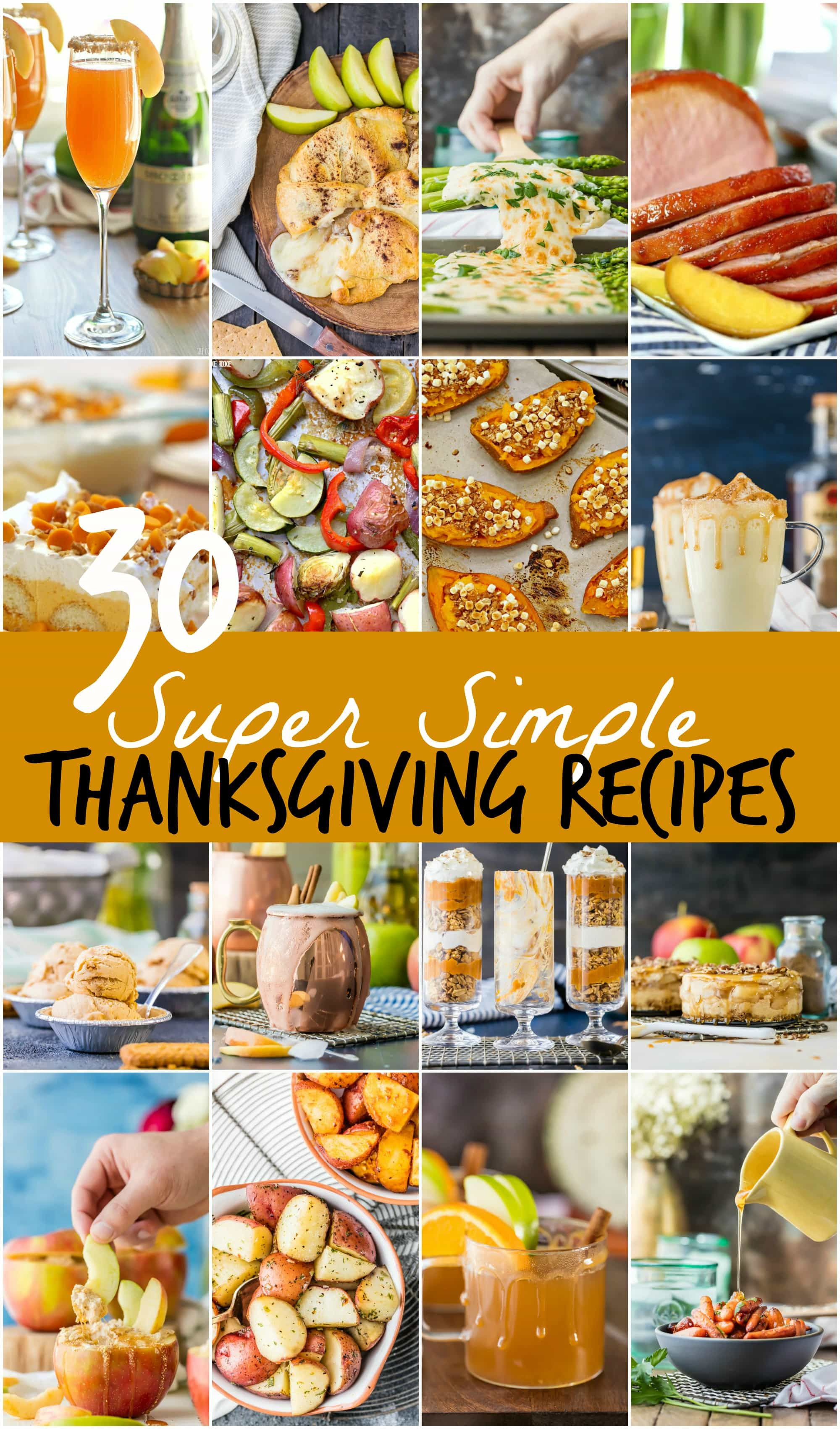 Thanksgiving Desserts Easy  30 SUPER SIMPLE Thanksgiving Recipes