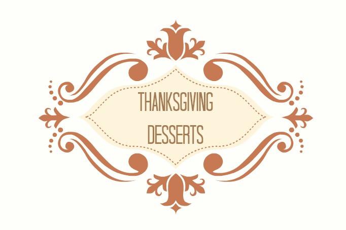 Thanksgiving Desserts List  thanksgiving desserts round up