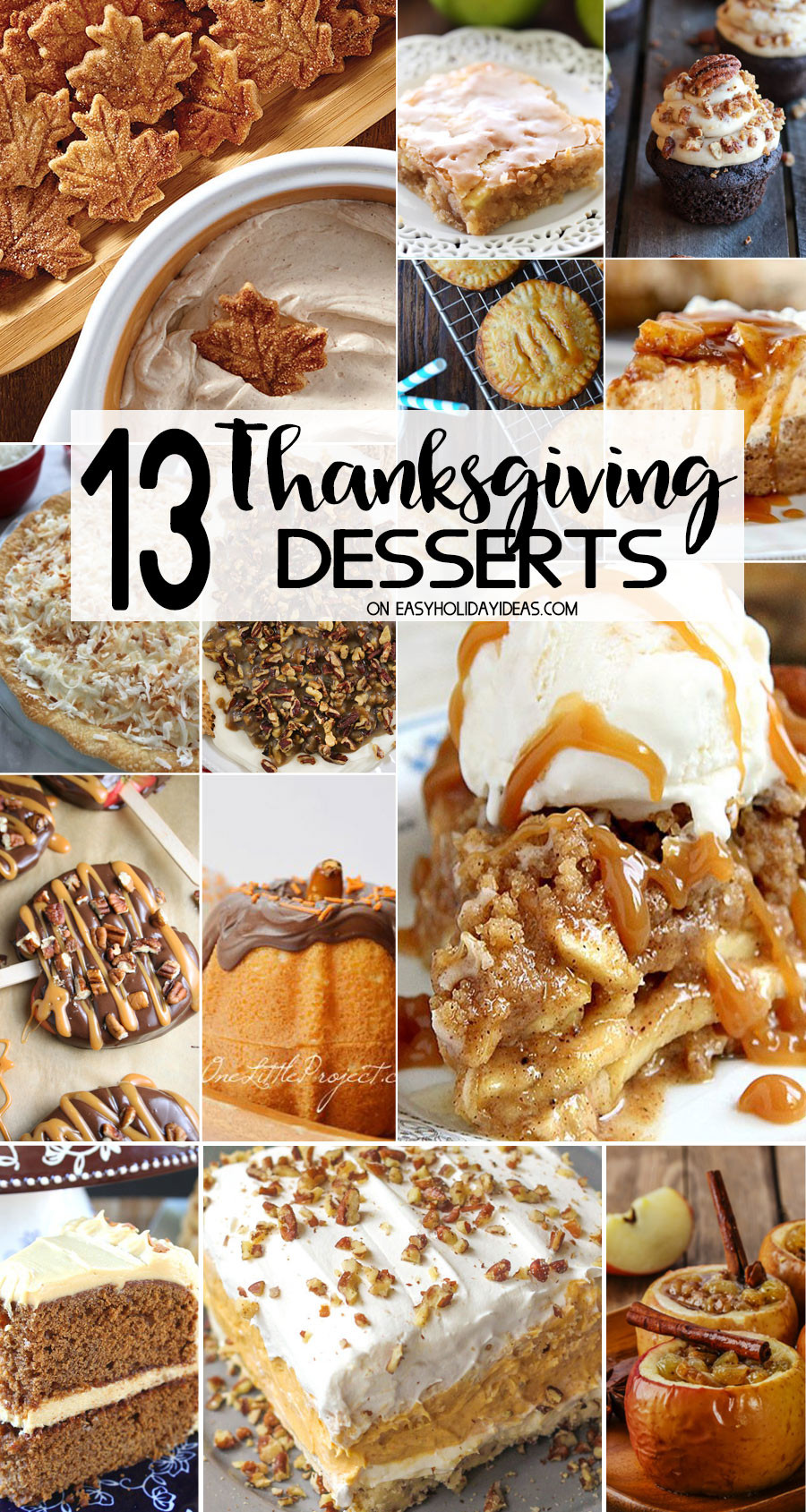 Thanksgiving Desserts List  Best Thanksgiving Desserts Easy Holiday Ideas