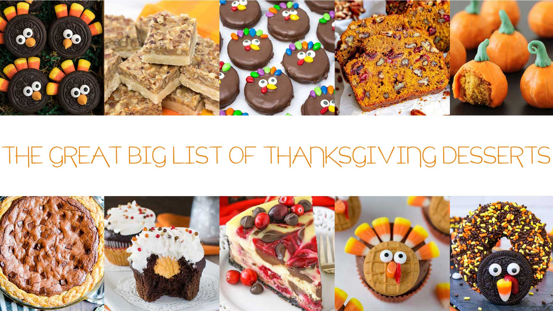 Thanksgiving Desserts List  The Great Big List of Thanksgiving Desserts • Sarahs Bake