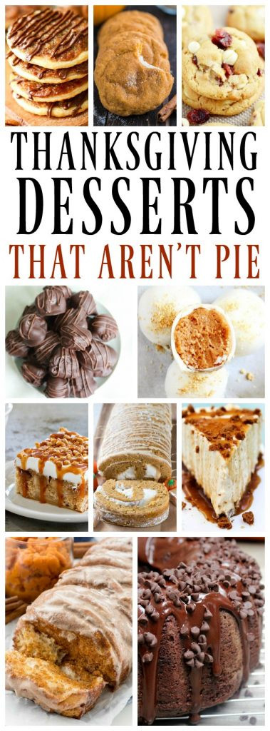 Thanksgiving Desserts Not Pie  25 Thanksgiving Desserts That Are Not Pie A Dash of Sanity