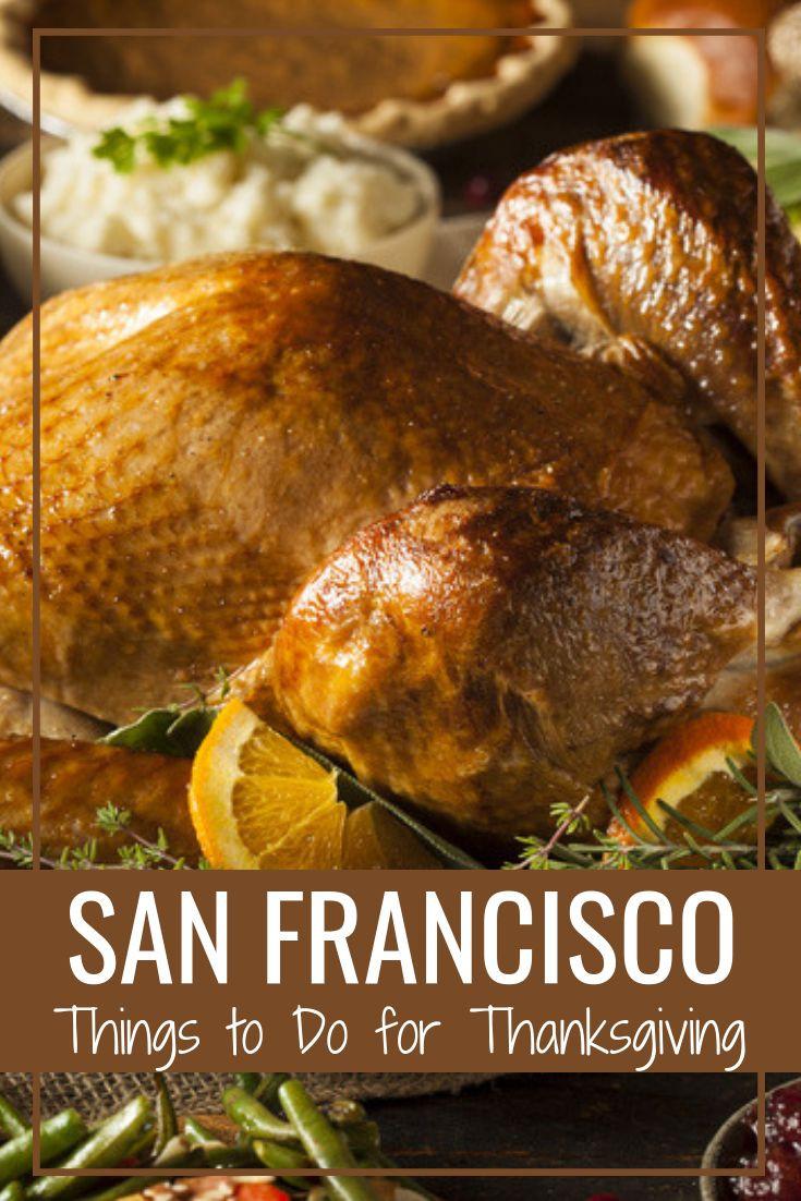 Thanksgiving Dinner 2019 Restaurants  Thanksgiving in San Francisco 2019 Events Restaurant