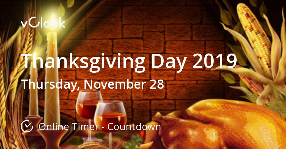 Thanksgiving Dinner 2019 Restaurants  When is Thanksgiving Day 2019 line Timer vClock